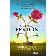 El libro del perdón by Tutu, Desmond; Tutu, Mpho; Abrams, Douglas C., 9786075272252