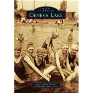 Geneva Lake by Smeltzer, Carolyn Hope; Cucco, Martha kiefer, 9781467112253
