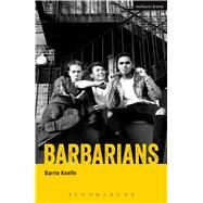 Barbarians by Keeffe, Barrie, 9781474282253