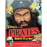 Pirates by Ripley's Believe It or Not, 9781609912253