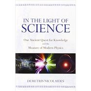 In the Light of Science by Nicolaides, Demetris, 9781615922253