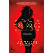 The Real Mrs. Price by Mason, J. D., 9781250052254