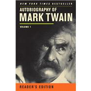 Autobiography of Mark Twain by Twain, Mark; Smith, Harriet Elinor; Griffin, Benjamin; Fischer, Victor; Frank, Michael B., 9780520272255