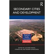 Secondary Cities and Development by Marais; Lochner, 9781138952256