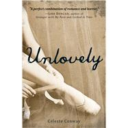 Unlovely by Conway, Celeste, 9781440592256