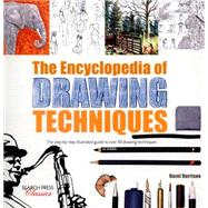 The Encyclopedia of Drawing Techniques by Harrison, Hazel, 9781782212256