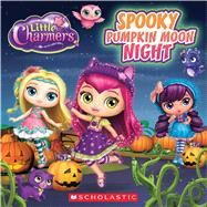 Spooky Pumpkin Moon Night (Little Charmers: 8X8 Storybook) by Simon, Jenne, 9780545932257