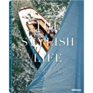 The Stylish Life: Yachting by Kavin, Kim, 9783832732257