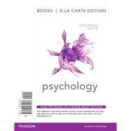 Psychology, Books a la Carte Edition by Ciccarelli, Saundra K.; White, J. Noland, 9780205972258