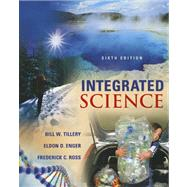 Integrated Science by Tillery, Bill; Enger, Eldon; Ross, Frederick, 9780073512259