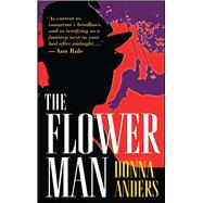 The Flower Man by Anders, Donna, 9781501182259