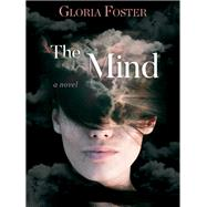 The Mind by Foster, Gloria, 9781629992259