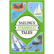 Sailing's Strangest Tales by Harding, John, 9781911042259