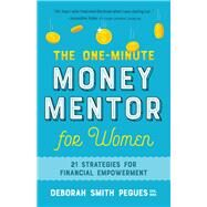 The One-minute Money Mentor for Women by Pegues, Deborah Smith; Fletcher, Betty, 9780736972260