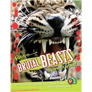 Brutal Beasts by Ripley's Believe It or Not, 9781609912260