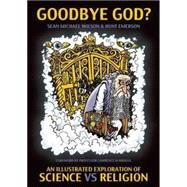 Goodbye God? by Wilson, Sean Michael; Emerson, Hunt; Krauss, Lawrence M., 9781780262260