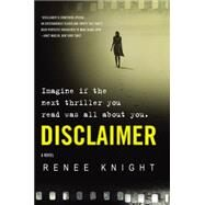 Disclaimer by Knight, Renee, 9780062362261