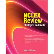 NCLEX Review: Strategies and Skills by Didona, Nancy, 9780763752262
