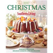 Christmas With Southern Living 2017 by Cobbs, Katherine, 9780848752262