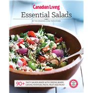 Canadian Living Essential Salads by Canadian Living Test Kitchen, 9781988002262