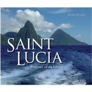Saint Lucia (2nd Edition) : Portrait of an Island by Palmer, Jenny, 9780230022263