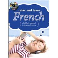 Relax and Learn French (Audio CD and Booklet) by The Publishing Cupboard, 9780071622264