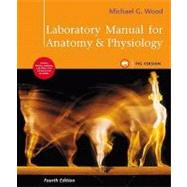 Laboratory Manual for Anatomy &amp;Physiology, Pig Version by Wood, Michael G., 9780321572264
