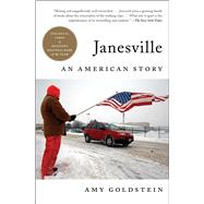 Janesville An American Story by Goldstein, Amy, 9781501102264