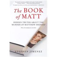 The Book of Matt by Jimenez, Stephen, 9781586422264