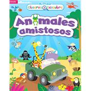 Animales amistosos/ Friendly animals by Kidsbooks, 9781628852264