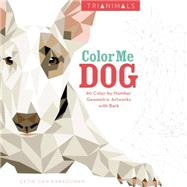Color Me Dog: 60 Color-by-number Geometric Artworks With Bark by Karaduman, Cetin Can, 9780062492265
