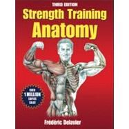 Strength Training Anatomy by Delavier, Frederic, 9780736092265