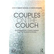 Couples on the Couch: Psychoanalytic Couple Psychotherapy by Nathans; Shelley, 9781138242265