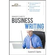 Manager's Guide To Business Writing 2/E by Sparks FitzGerald, Suzanne, 9780071772266