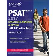 PSAT/NMSQT 2017 Strategies, Practice, and Review with 2 Practice Tests Online + Book by Unknown, 9781506202266