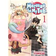 Merman in My Tub Vol. 1 by Itokichi, 9781626922266