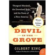 Devil in the Grove by King, Gilbert, 9780061792267