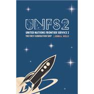 United Nations Frontier Service 2 by Wells, John A., 9781784552268