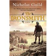 The Ironsmith A Novel by Guild, Nicholas, 9780765382269