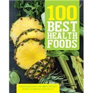 100 Best Health Foods by Parragon Books, 9781474812269