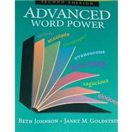 Advanced Word Power by Beth Johnson; Janet Goldstein, 9781591942269