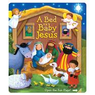 A Bed for Baby Jesus by Corke, Estelle; Froeb, Lori C., 9780794432270
