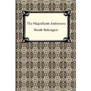 The Magnificent Ambersons by Tarkington, Booth, 9781420932270