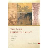 The Four Chinese Classics Tao Te Ching, Analects, Chuang Tzu, Mencius by Hinton, David, 9781619022270