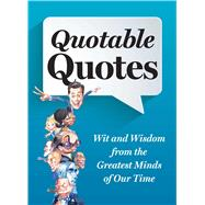 Quotable Quotes by Reader's Digest Association; Kascht, John, 9781621452270