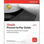 Oracle Procure-to-Pay Guide by Cameron, Melanie, 9780071622271