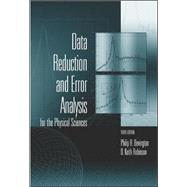 Data Reduction and Error Analysis for the Physical Sciences by Bevington, Philip; Robinson, D. Keith, 9780072472271