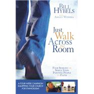 Just Walk Across the Room by Hybels, Bill; Wiersma, Ashley (CON), 9780310682271