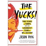 The Yucks by Vuic, Jason, 9781476772271