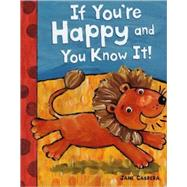 If You're Happy and You Know It! by Cabrera, Jane, 9780823422272
